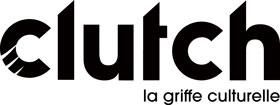 partenaire Clutch, la griffe culturelle
